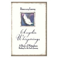 Angelic Whisperings by Rosemary Leavey (ISBN: 978-0-9871227-0-4)