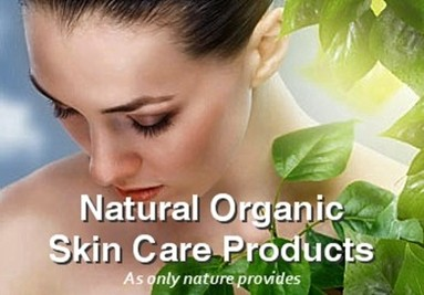 Orgainic & Natural Skin Care Products